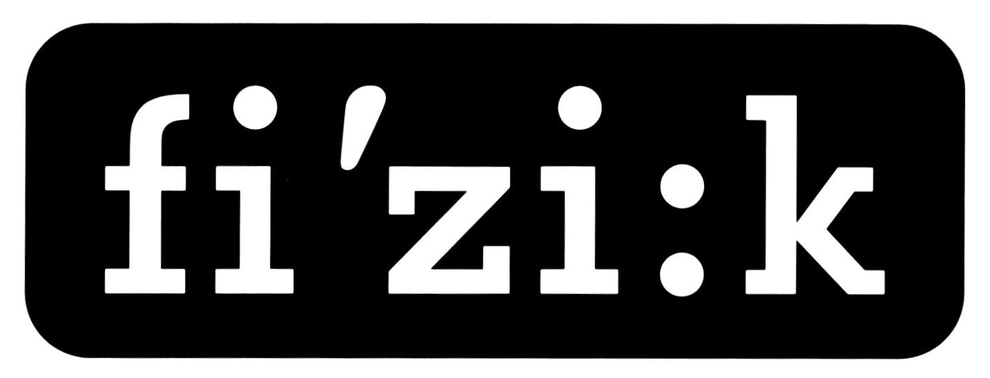 FI'ZI:K